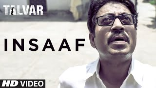 Insaaf VIDEO Song - Talvar | Irfan Khan, Konkona Sen, Neeraj Kabi | T-Series