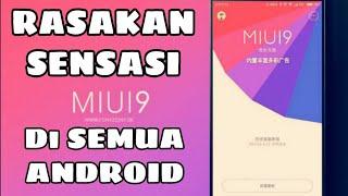 MIUI 9 - Cara Rubah Android Jadi MIUI 9 Tanpa Root (Tampilan MIUI 9)