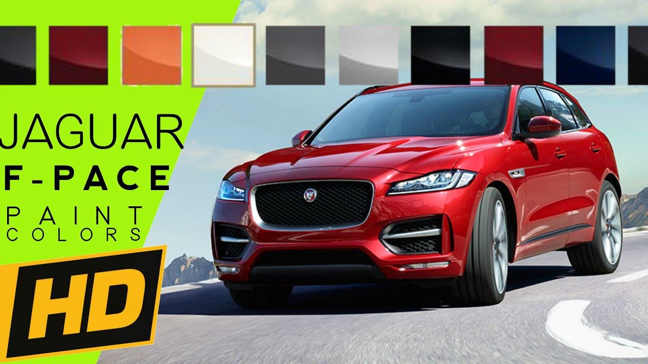 2017 Jaguar F Pace Paint Colors Youtube