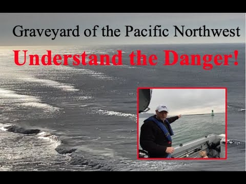 Columbia River Bar crossing & Buoy 10 details IN DEPTH! (Graveyard of the Pacific Northwest)