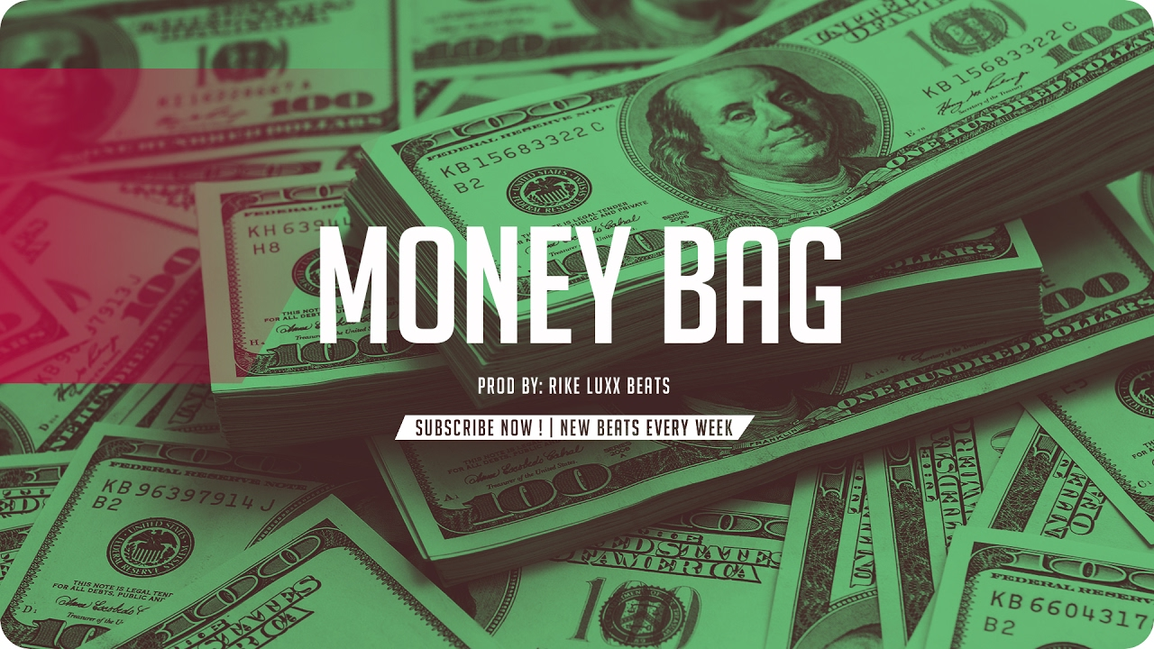 "Trap Beat - ""MONEY BAG"" Prod By RikeLuxxBeats"