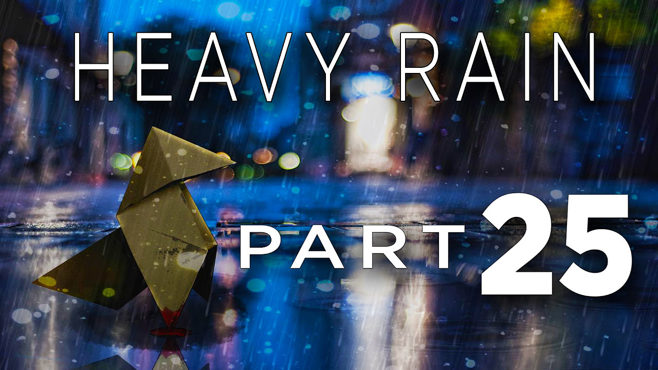 Heavy Rain - Walkthrough Part 25 [Chapter 40: Sexy Girl] Gameplay Commentary [PS4]