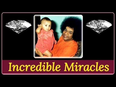 Incredible Miracles of Sathya Sai