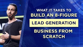 How I Built a $100k+ per Day Lead Generation Business from Scratch | Anthony Sarandrea, AWasia 2019