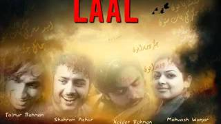ZULMAT KO ZIA - THE LAAL BAND