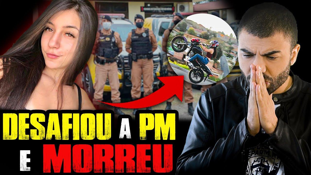 ELA DESAFIOU A POLÍCIA e M0RREU!