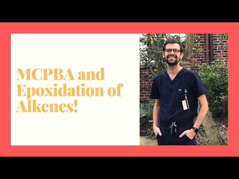 Epoxidation of Alkenes using mCPBA: Mechanism and Properties!