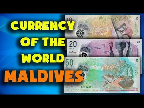 Currency Of The World - Maldives. Maldivian Rufiyaa. Exchange Rates Maldives.Maldivian Banknotes
