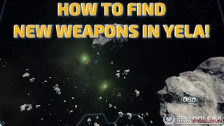 How to find new weapons in Yela (SC 2.3.0)