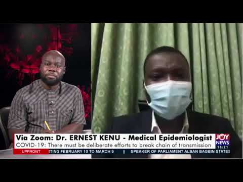 COVID-19 Pandemic: A critique of Ghana's management strategy - UPfront on Joy News (3-2-21)