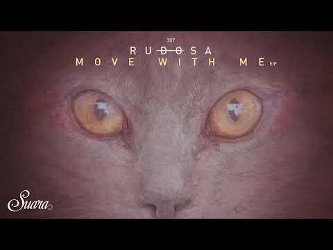 Rudosa - Move With Me (Original Mix) [Suara]