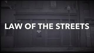 MOB MENTALITY- LAW OF THE STREETS (2019)