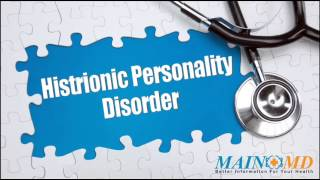 Histrionic Personality Disorder ¦ Treatment and Symptoms