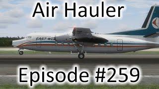 FSX | Air Hauler Ep. #259 - The Fokker F-27 Friendship | Fokker F-27