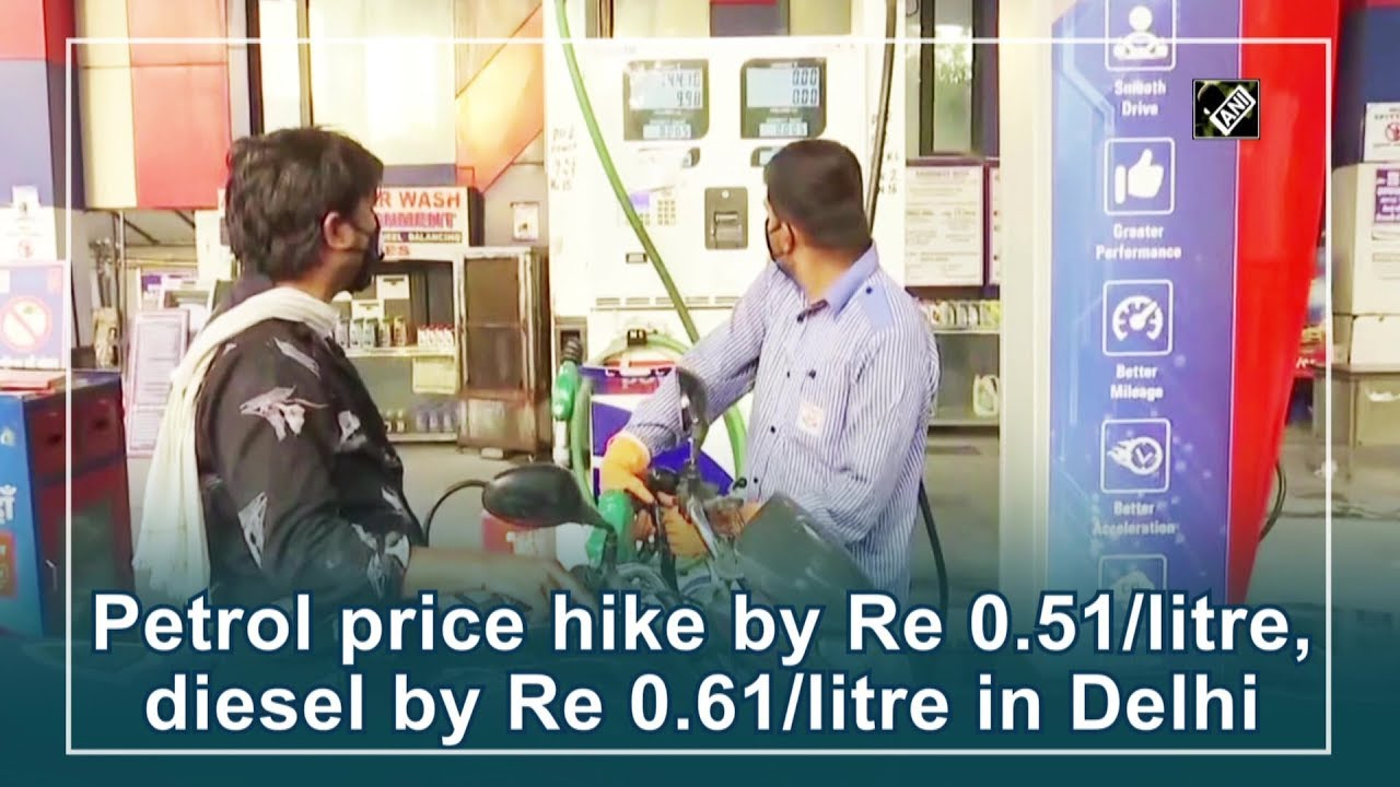 Petrol price hike by Re 0.51/litre, diesel by Re 0.61/litre in Delhi