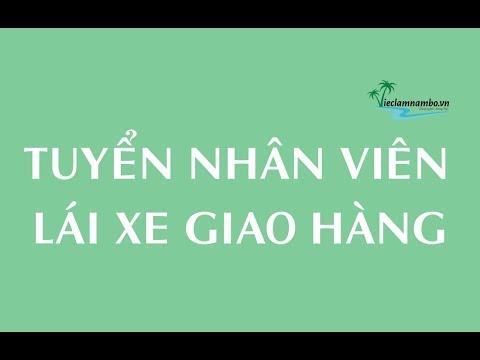 TUYỂN LÁI XE GIAO HÀNG   Lương cao – Đãi ngộ tốt   Công Ty TNHH Biển Việt