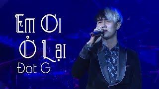 Em Ơi Ở Lại - Đạt G ( LiveShow Vũ Duy Khánh 2019 Phần 9/21 )
