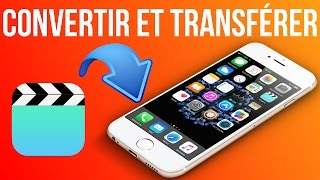 Comment mettre un film sur iPhone iPad & iPod touch [TUTORIEL]