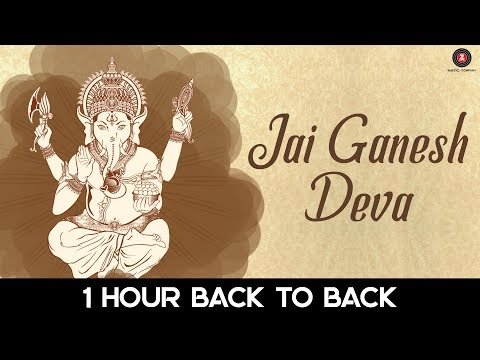 Jai Ganesh Deva - 1 Hour Version | Listen everyday for Good Luck, Wealth & Happiness