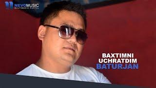 Baturjan - Baxtimni uchratdim   Батуржан - Бахтимни учратдим (music version)