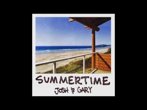 Josh & Gary - Summertime (Official Audio)
