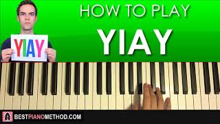 HOW TO PLAY - Jacksfilms - YIAY Theme Song (Piano Tutorial Lesson)