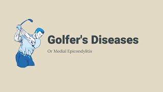 Golfer's Elbow (Medial Epicondylitis) - Kelompok 5 OT Mukuloskeletal