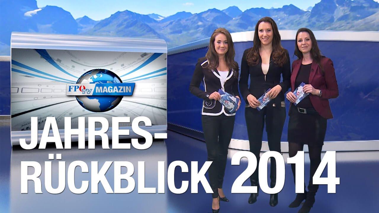 FPÖ-TV-Magazin 25.12.2014 - Jahresrückblick 2014 - YouTube