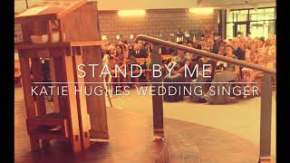 Stand By Me (Katie Hughes Wedding Singer) YouTube Thumbnail