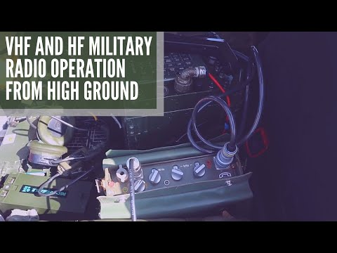 Operating Military Radios On HF And VHF Frequencies From High Ground