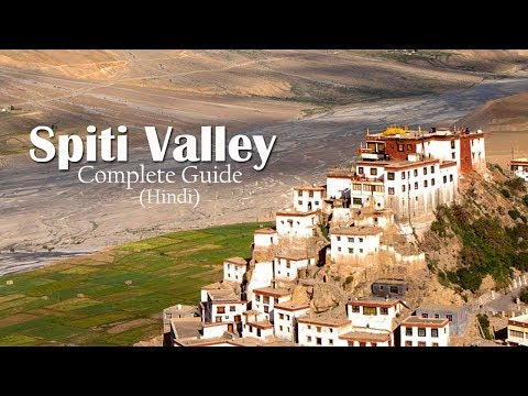 Spiti Valley ► Best Time to Visit and Places to Visit in Spiti - Complete Guide