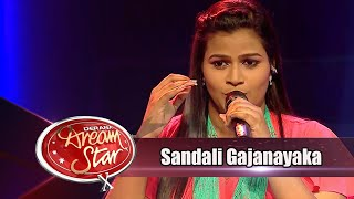 Sandali Gajanayaka  | Dream Star Season 10 Thumbnail