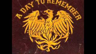A Day To Remember - The Danger In Starting A Fire
