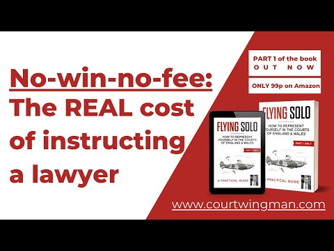 The REAL cost of instructing a No Win No Fee lawyer