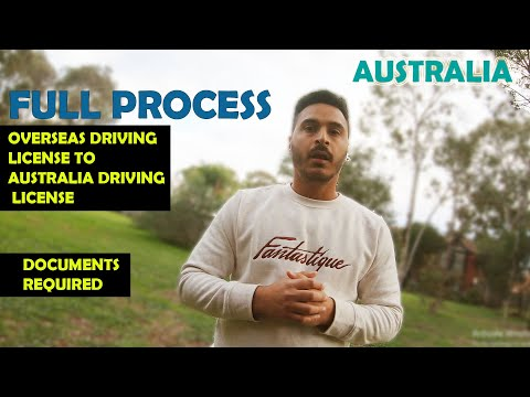 DOCUMENTS REQUIRED II OVERSEAS DRIVING LICENSE TO AUSTRALIA DRIVING LICENSE