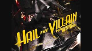 Hail The Villain - 16 Cradles