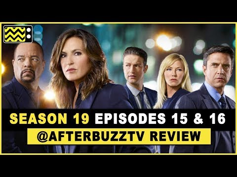 Law and Order SVU Season 19 Episodes 15 & 16 Review & After Show