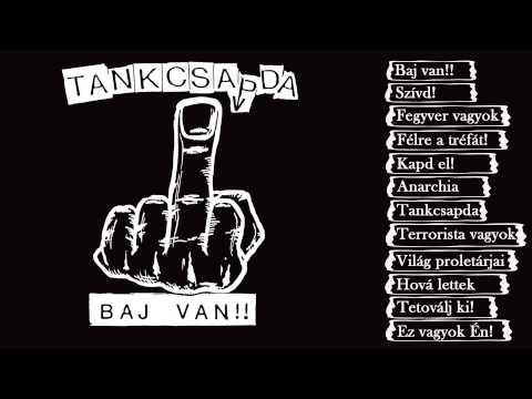 Tankcsapda - Baj van!! (Teljes album)