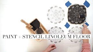 Paint and Stencil Linoleum Floor  / Annie Sloan Chalk Paint