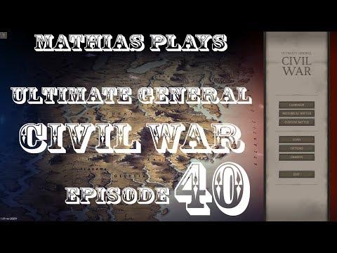 Let's play Ultimate General: Civil War - episode 40 (Cold Harbour)