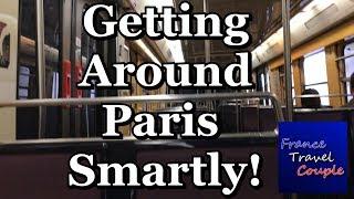 Paris - Getting Around   Trains, Transit/Metro, Walking, Buses   France Travel Couple