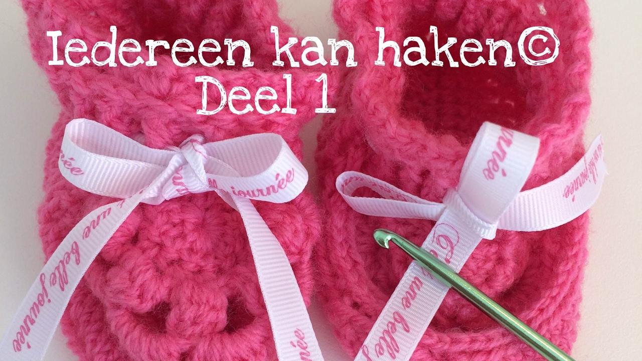 Iedereen Kan Haken Babyslofjes Deel 1 Diy Leren Haken Nederlands