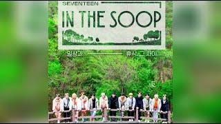 [1 HOUR/1시간] SEVENTEEN 세븐틴 - 'IN THE SOOP (TITTLE SONG (SVT …