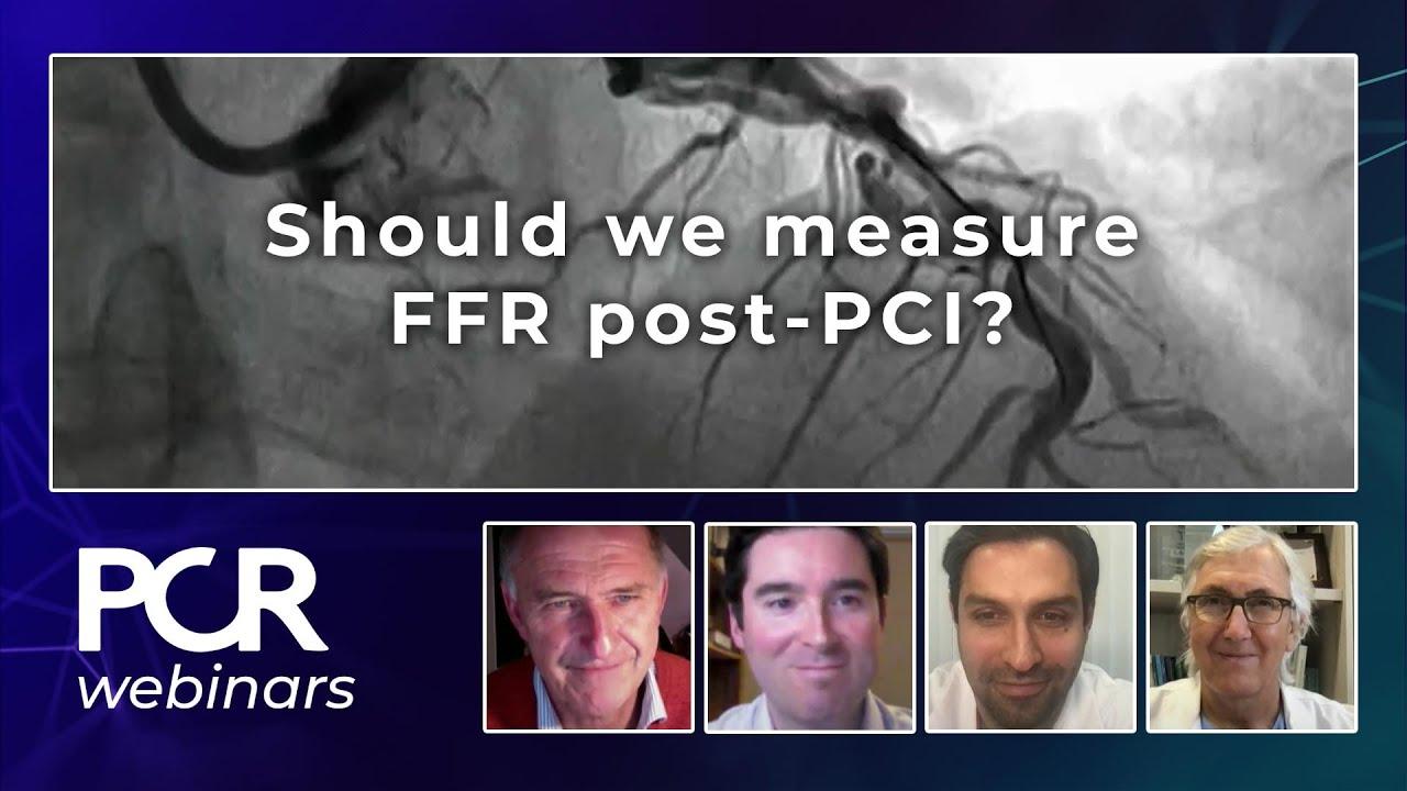 Download Should we measure FFR post-PCI? - Webinar