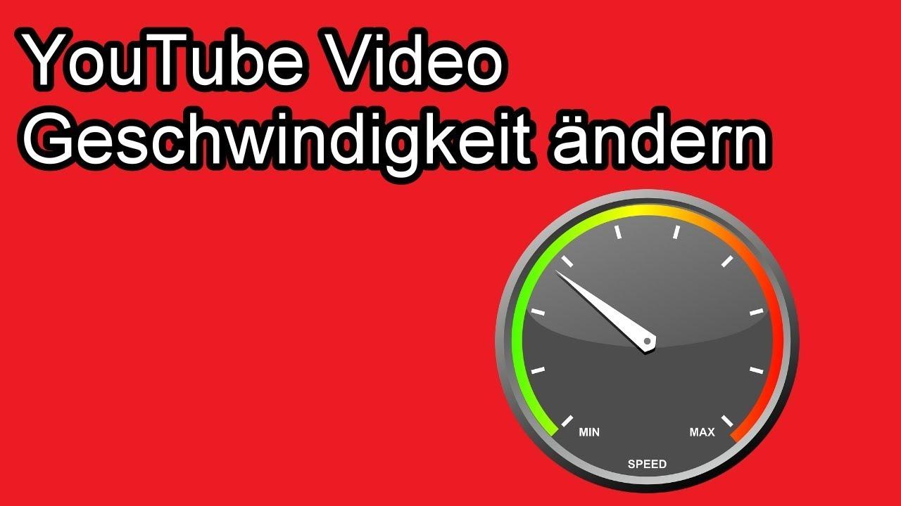 Youtube Videos Schneller Oder Langsamer Abspielen Geschwindigkeit