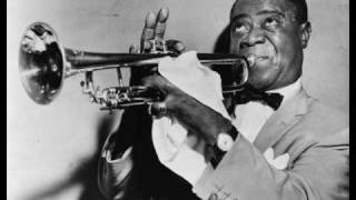 Louis Armstrong - I Can