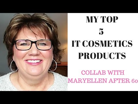 My TOP 5 IT Cosmetics Products for Mature Skin - Collab w MaryEllen After 60