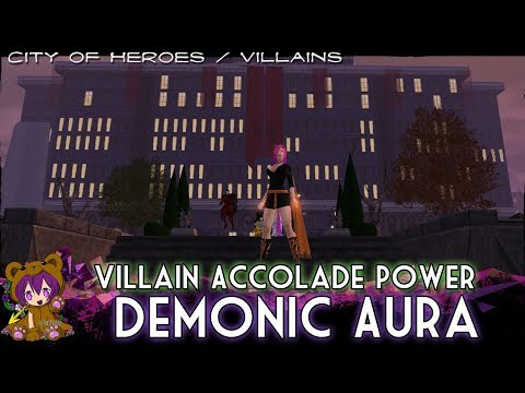 City Of Heroes/Villains - How To Get Demonic Aura (Villain Accolade Power)