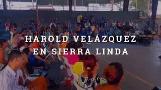 Harold Velázquez en Sierra Linda(resumen completo)