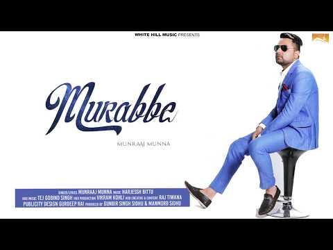 Murabbe (Audio Poster) Munraaj Munna |...